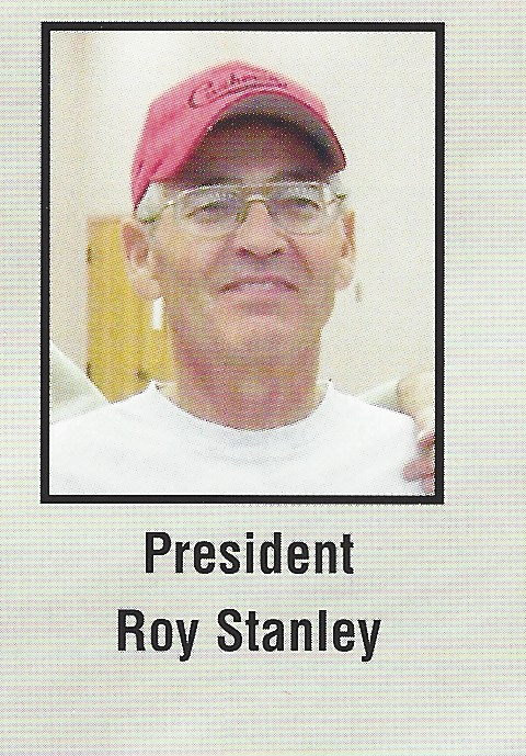 2009 PRESIDENT ROY STANLEY